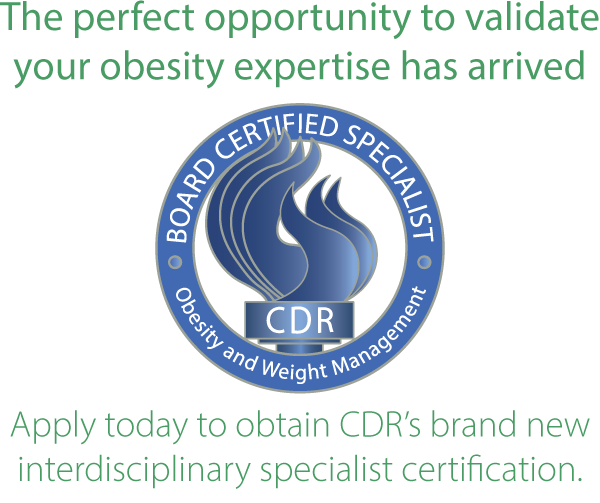 Interdisciplinary Specialist Certification in Obesity and Weight ...