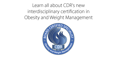 CDR's New Interdisciplinary Certification in Obesity and Weight ...