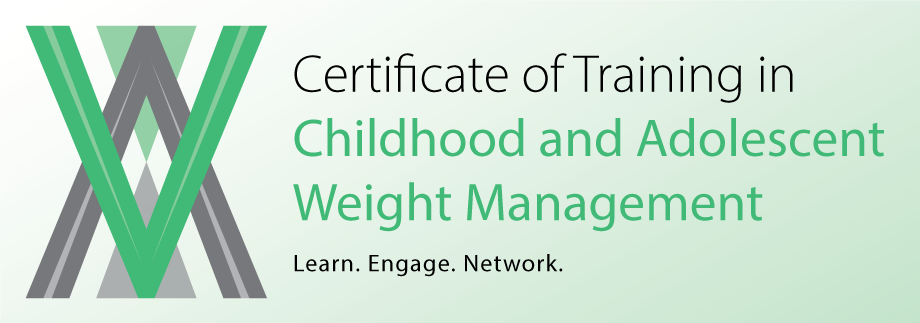 Certificate Of Training In Childhood And Adolescent Weight Management |